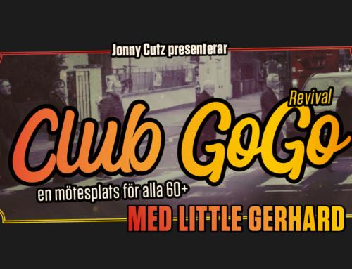 Torsdag 14 februari + Club GoGo med Little Gerhard
