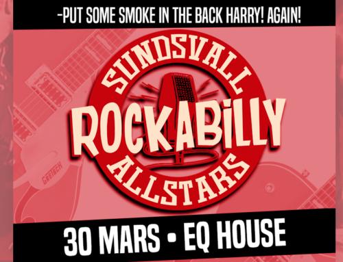 Lördag 30 mars + Sundsvall Rockabilly Allstars