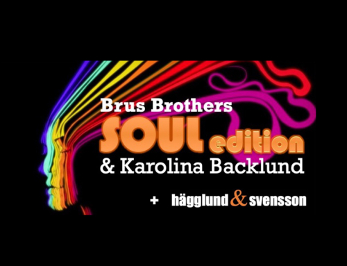 Lördag 4 maj + Brus Brothers Soul Edition